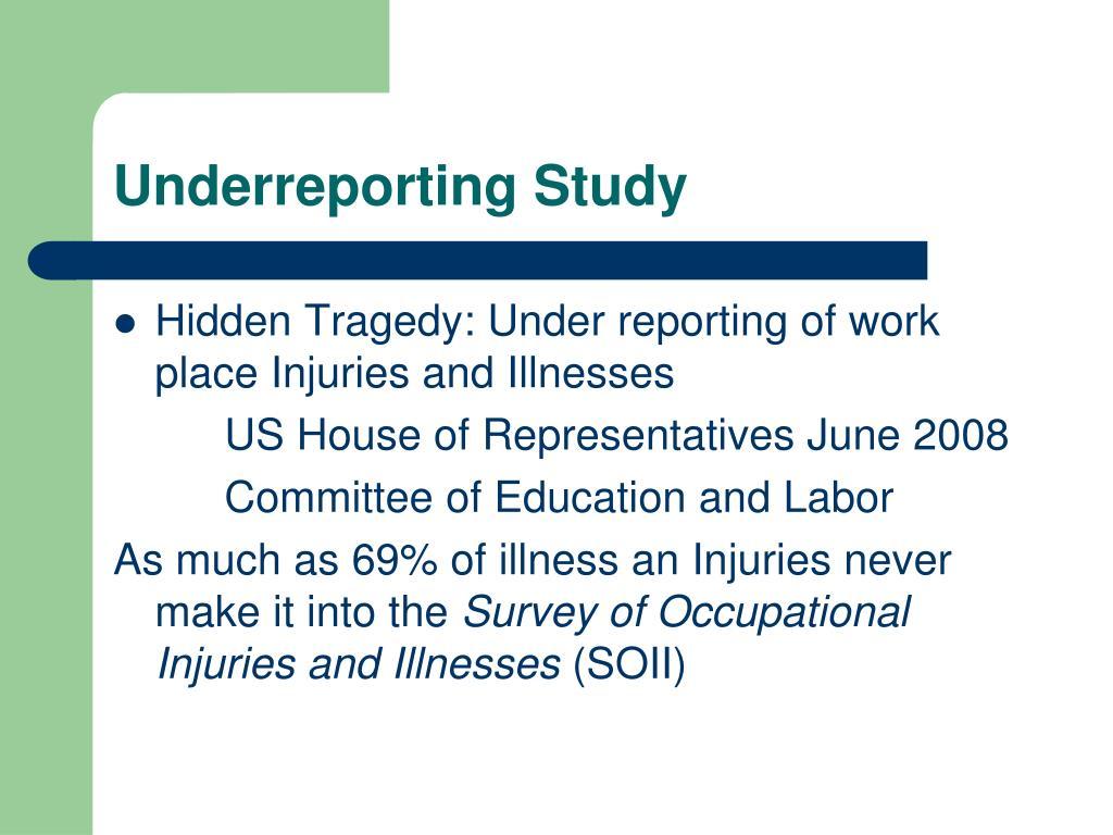 Underreporting Study