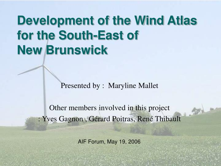 Development of the Wind Atlas for the South-East of