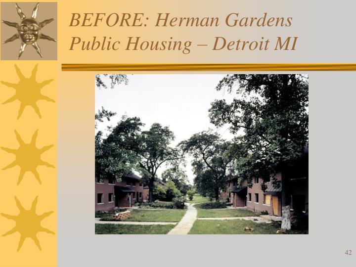 BEFORE: Herman Gardens Public Housing – Detroit MI