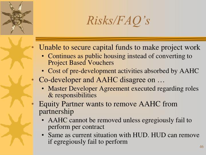 Risks/FAQ's