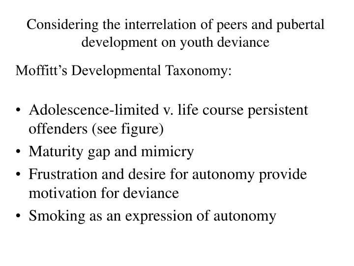 Considering the interrelation of peers and pubertal development on youth deviance