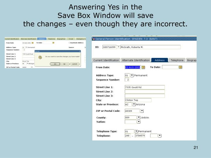 Answering Yes in the
