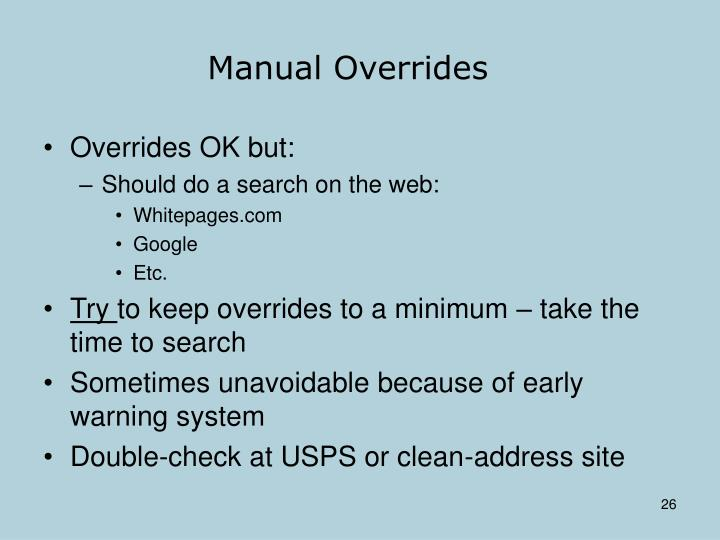 Manual Overrides