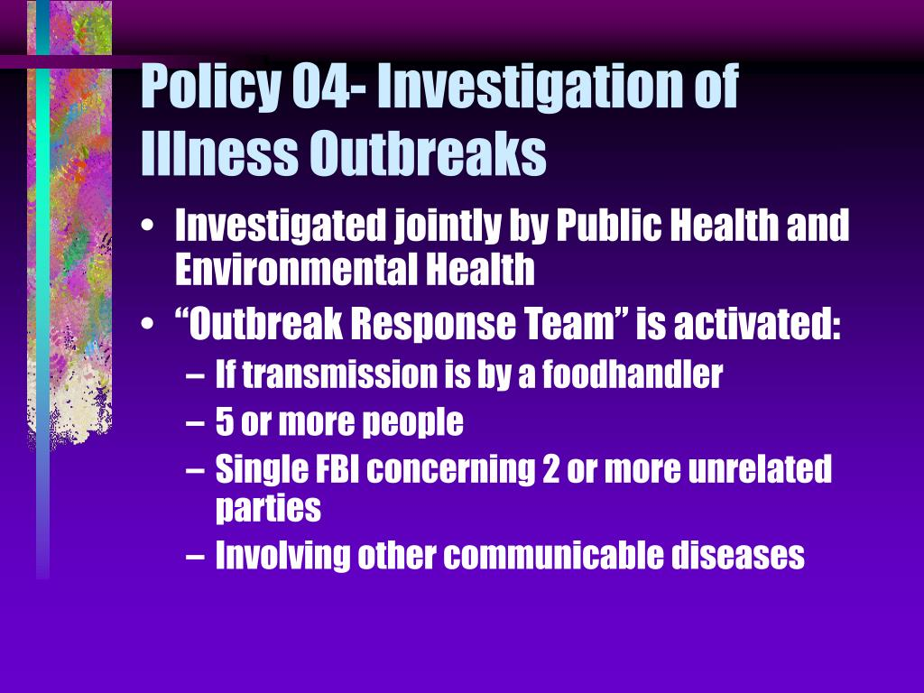 Policy 04- Investigation of Illness Outbreaks