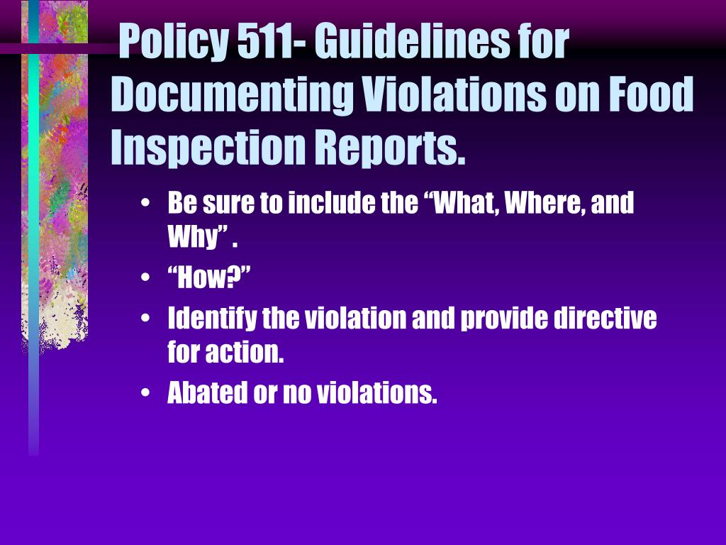 Policy 511- Guidelines for Documenting Violations on Food Inspection Reports.
