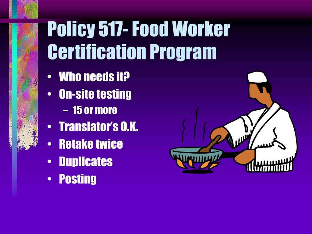 Policy 517- Food Worker Certification Program