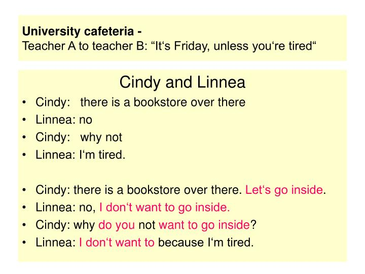 University cafeteria teacher a to teacher b it s friday unless you re tired