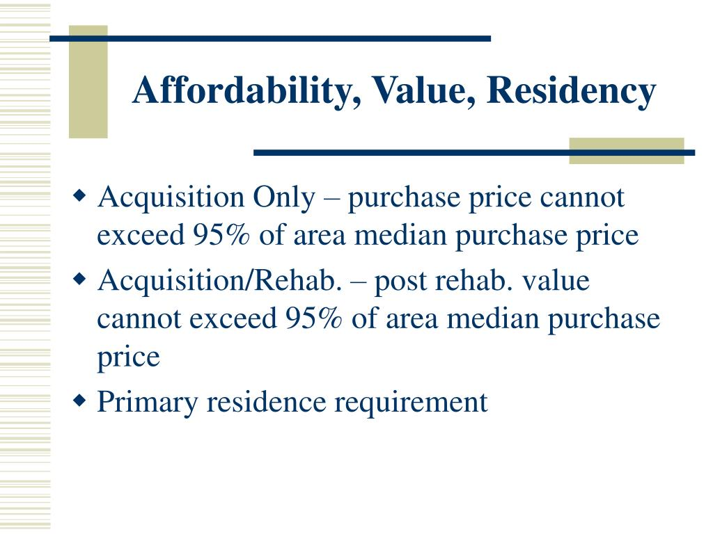 Affordability, Value, Residency