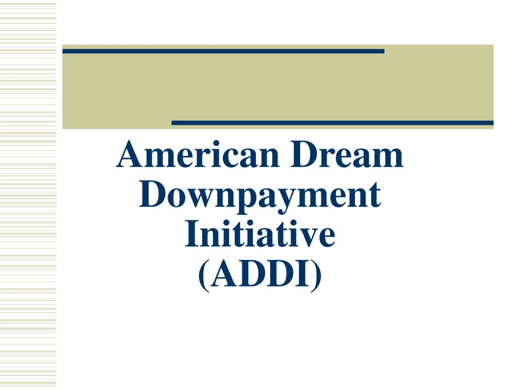 American Dream Downpayment