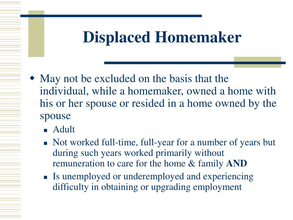 Displaced Homemaker