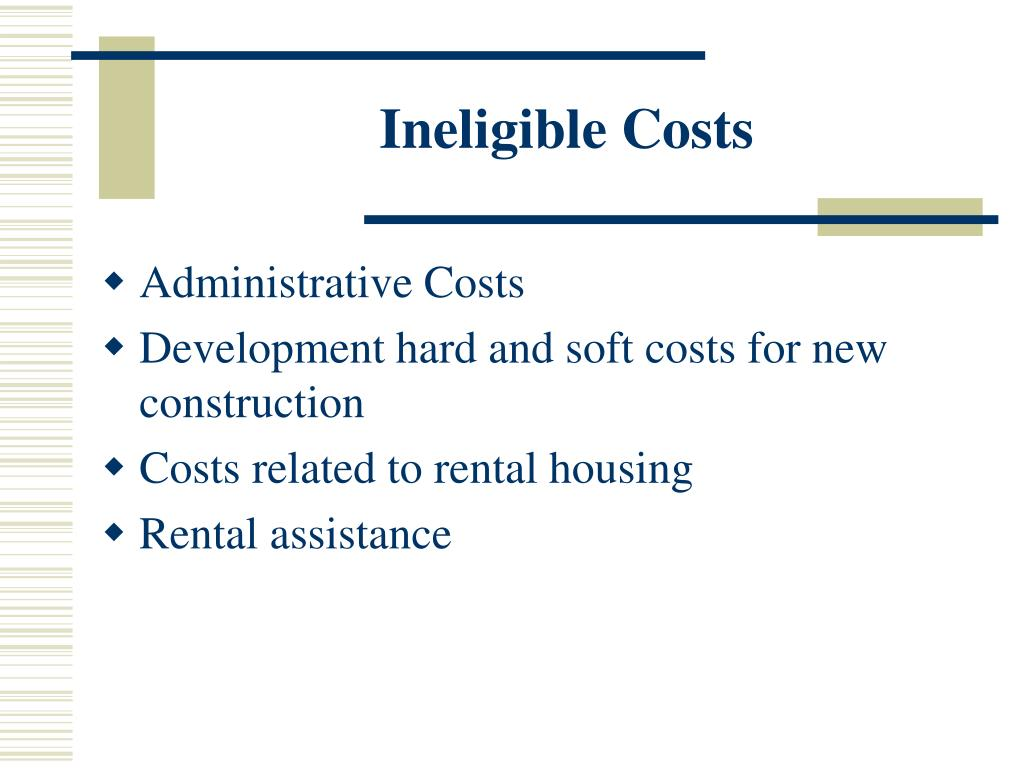 Ineligible Costs