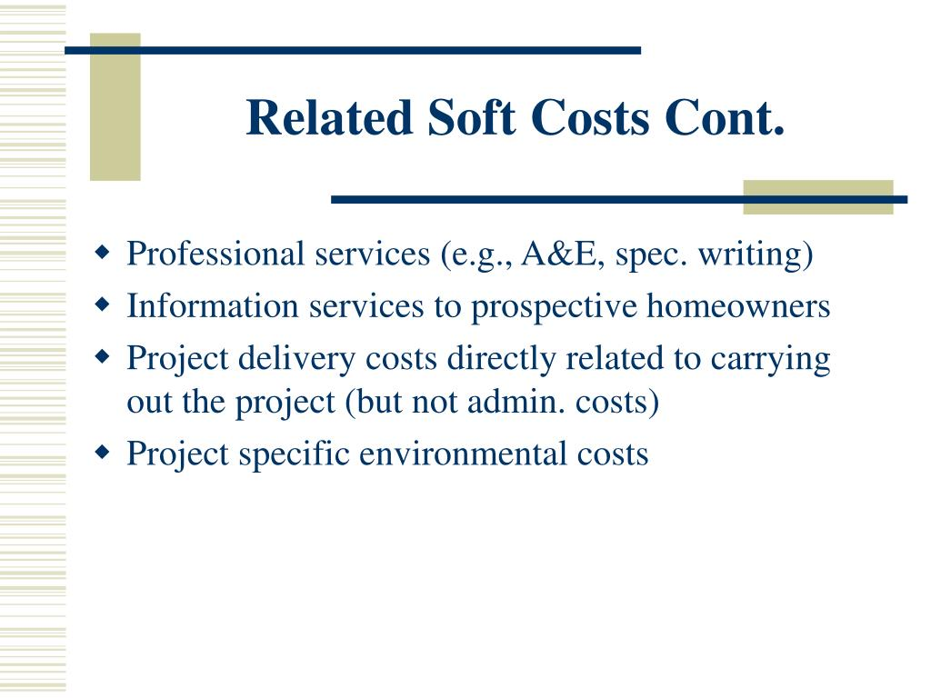 Related Soft Costs Cont.