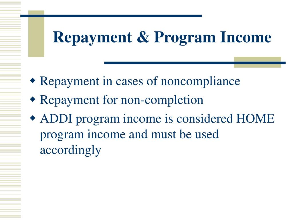 Repayment & Program Income