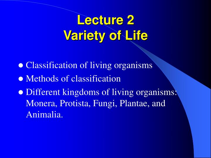 Lecture 2 variety of life