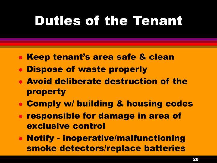 Duties of the Tenant