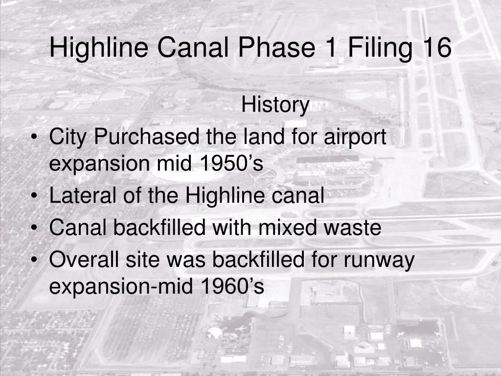 Highline Canal Phase 1 Filing 16
