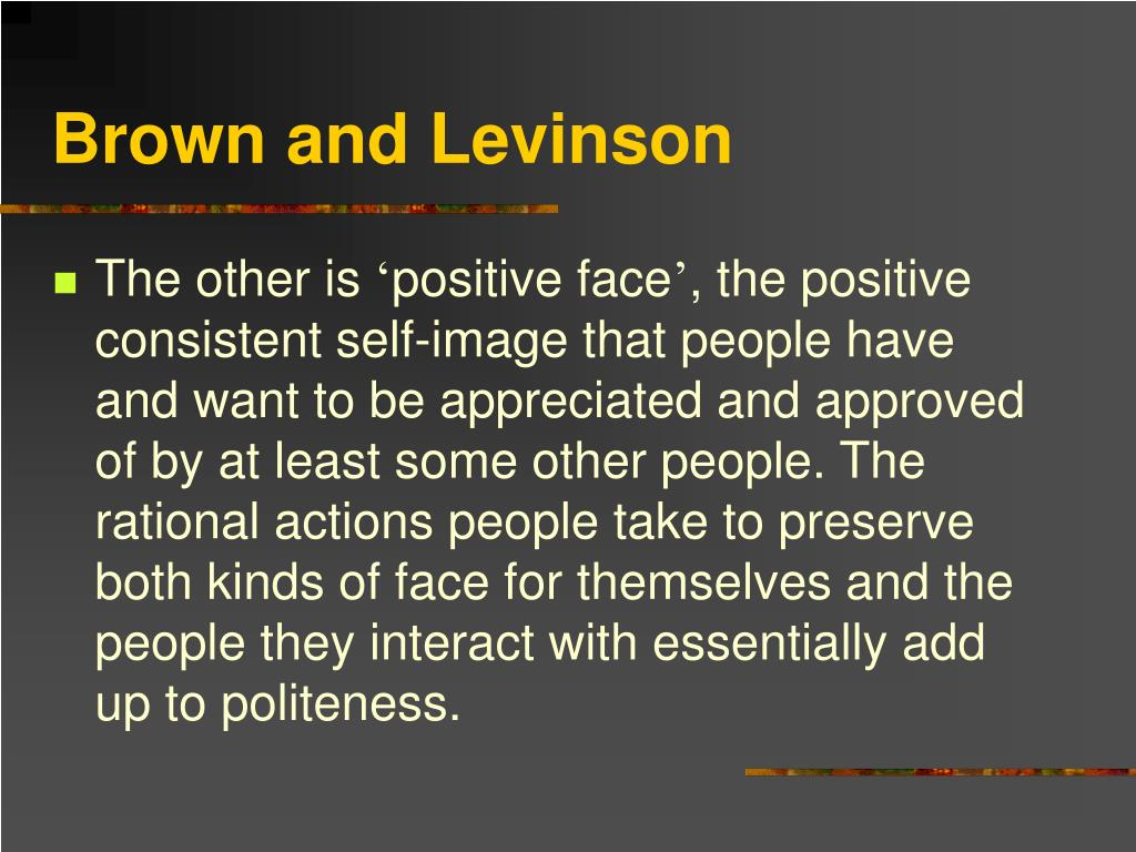 Brown and Levinson