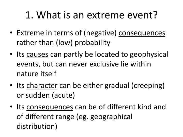 1 what is an extreme event