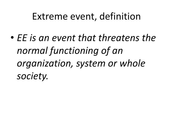 Extreme event, definition