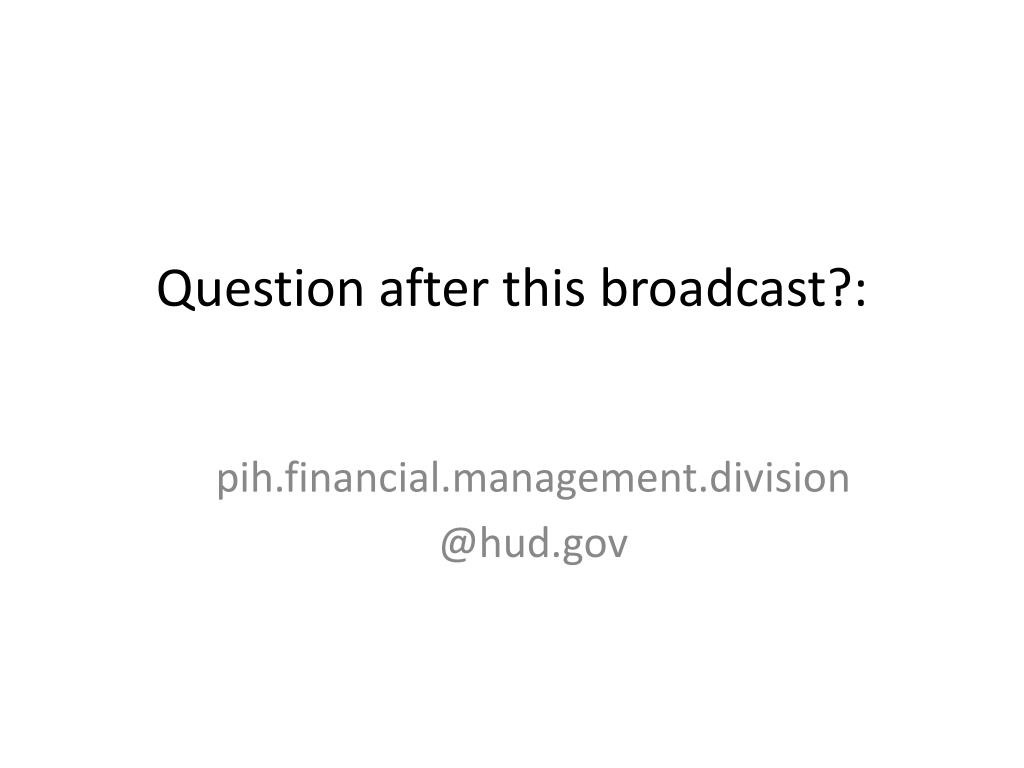 Question after this broadcast?: