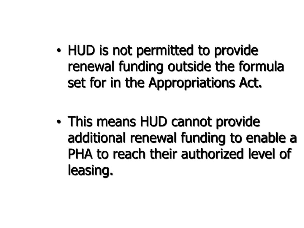HUD is not permitted to provide renewal funding outside the formula set for in the Appropriations Act.