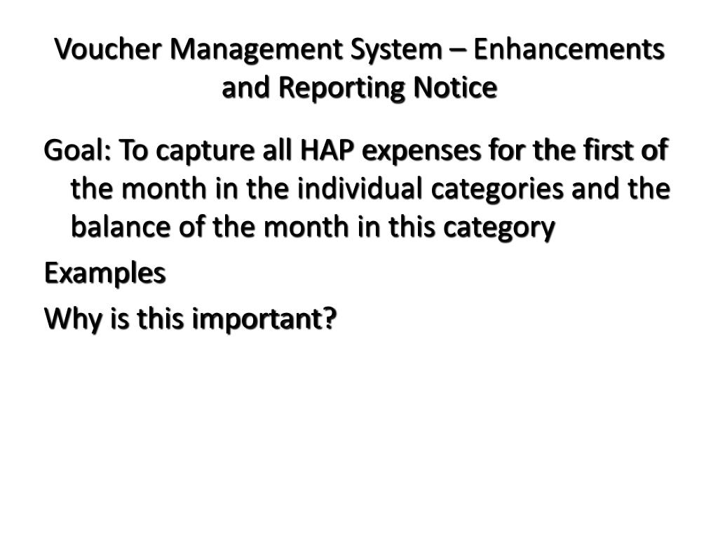 Voucher Management System – Enhancements and Reporting Notice