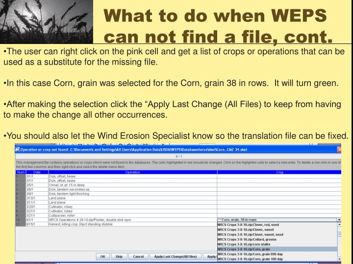 What to do when WEPS can not find a file, cont.