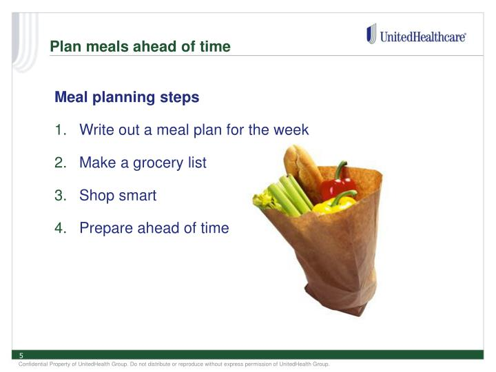 Plan meals ahead of time
