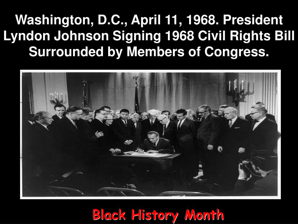 Washington, D.C., April 11, 1968. President Lyndon Johnson Signing 1968 Civil Rights Bill Surrounded by Members of Congress.