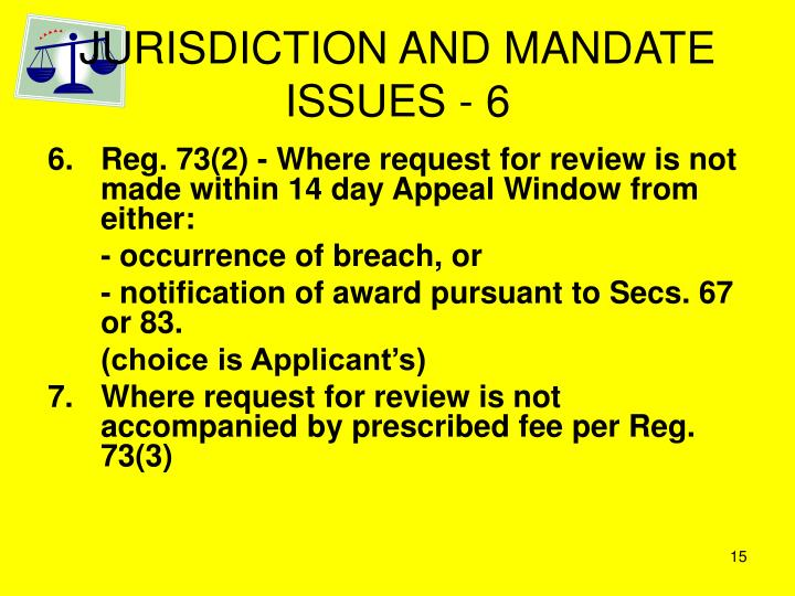 JURISDICTION AND MANDATE ISSUES - 6