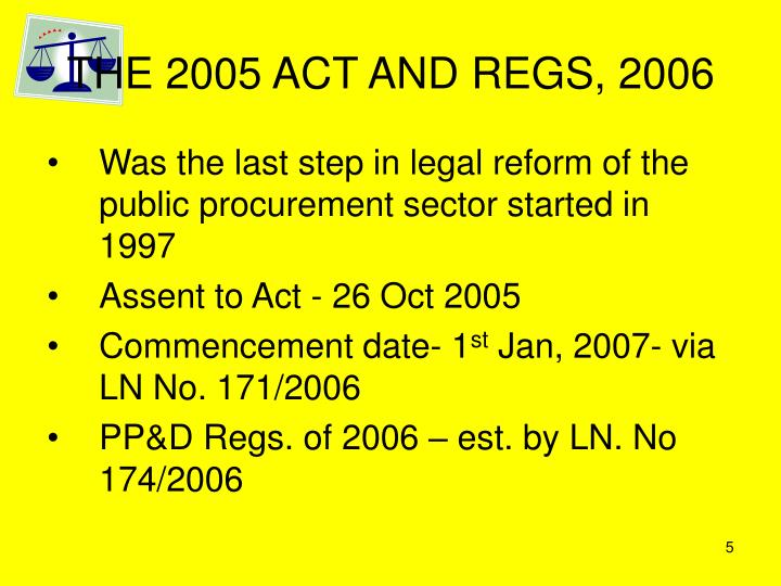 THE 2005 ACT AND REGS, 2006