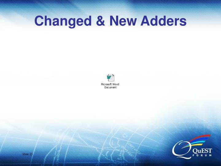 Changed & New Adders