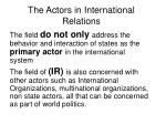 the actors in international relations