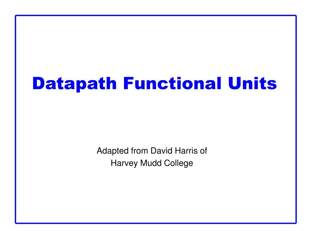 Datapath Functional Units