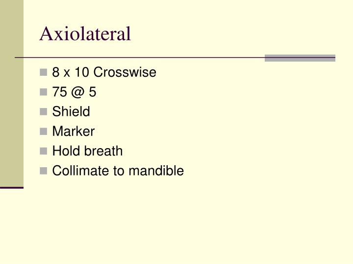 Axiolateral