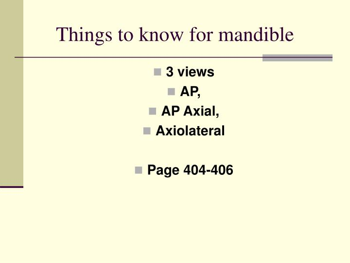Things to know for mandible