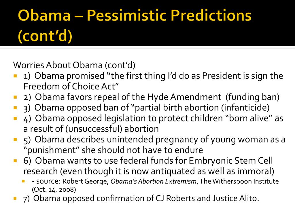 Obama – Pessimistic Predictions (cont'd)