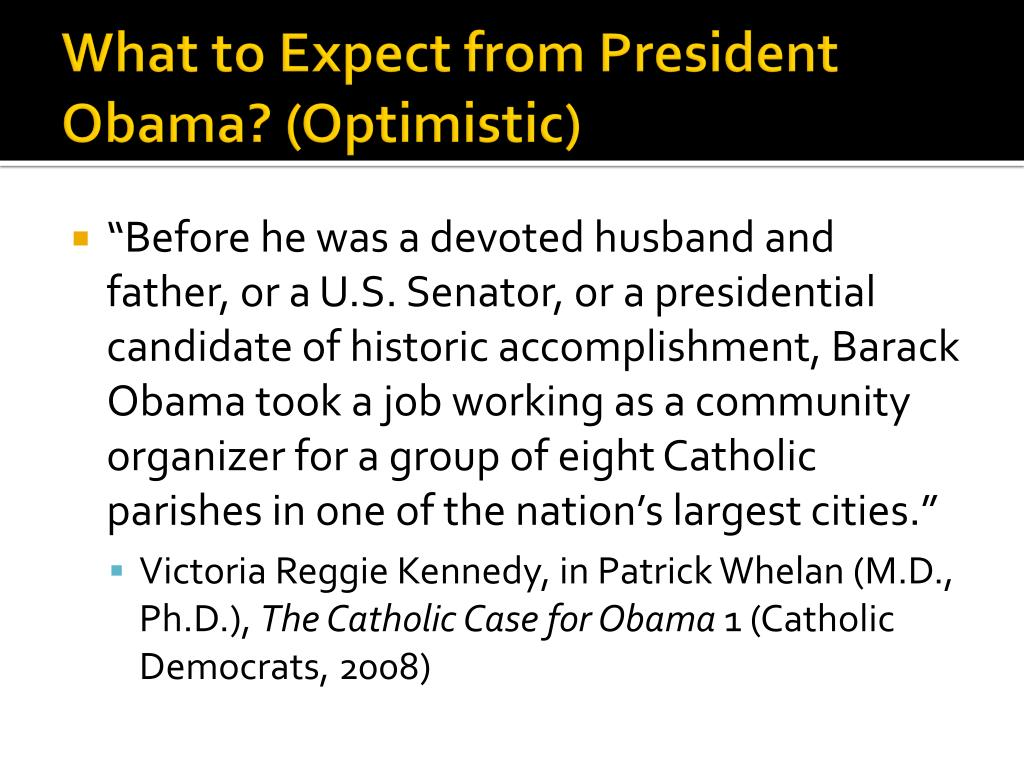 What to Expect from President Obama? (Optimistic)