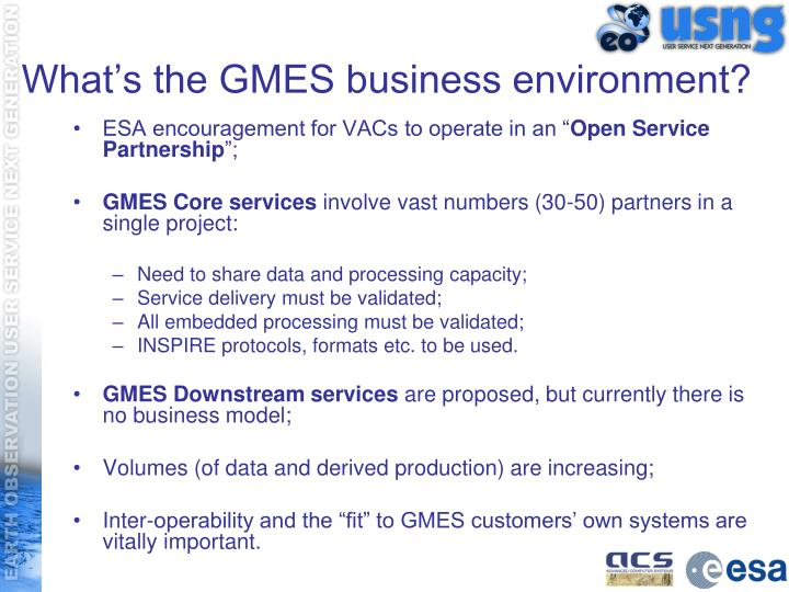 What's the GMES business environment?