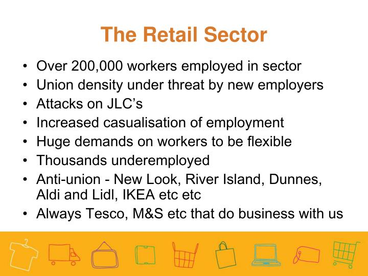 The Retail Sector
