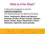 what is a fair shop