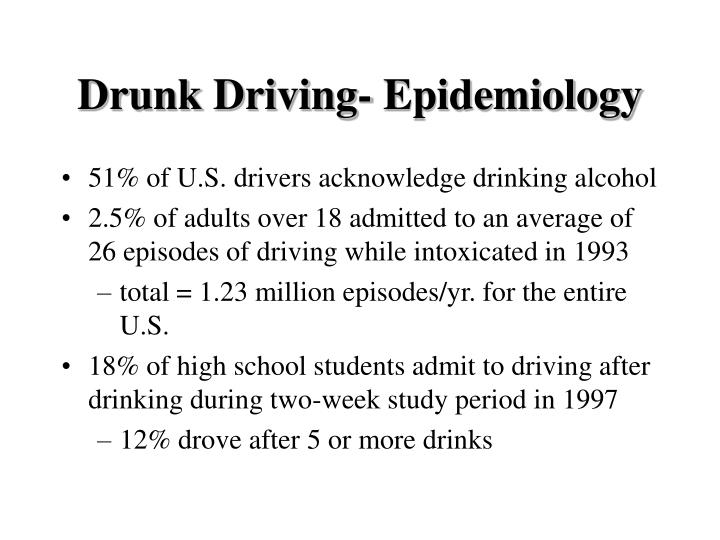 Drunk driving epidemiology1