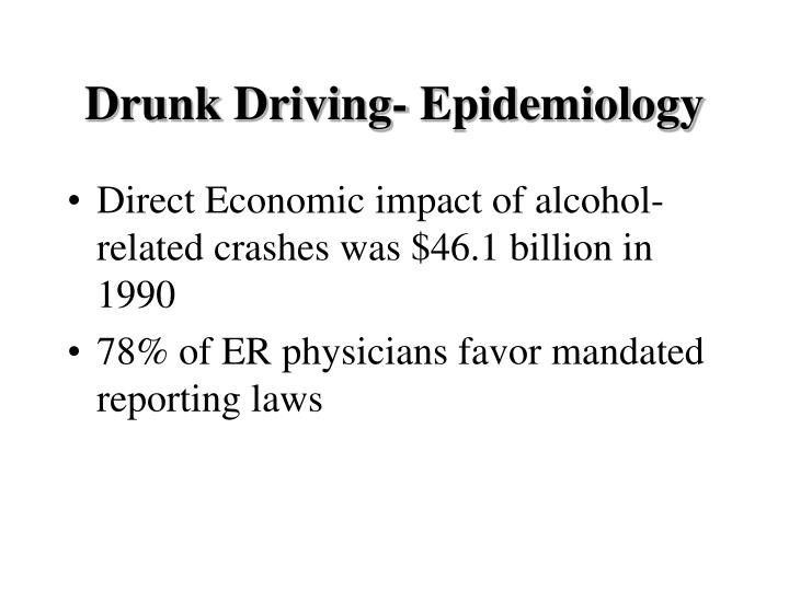 Drunk Driving- Epidemiology