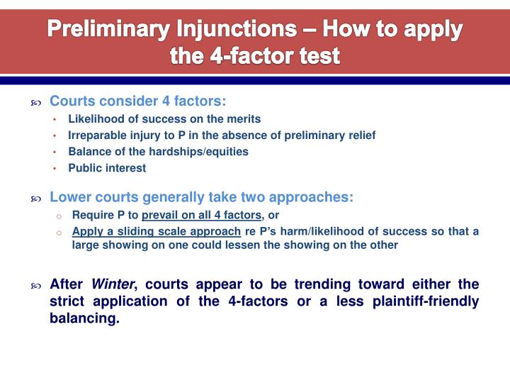Preliminary injunctions how to apply the 4 factor test