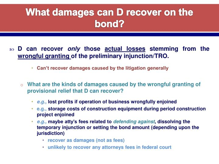 What damages can D recover on the bond?