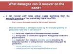 what damages can d recover on the bond