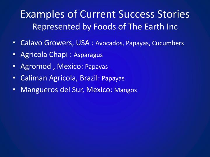 Examples of Current Success Stories