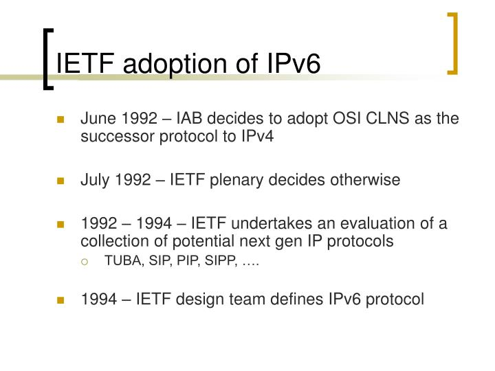IETF adoption of IPv6