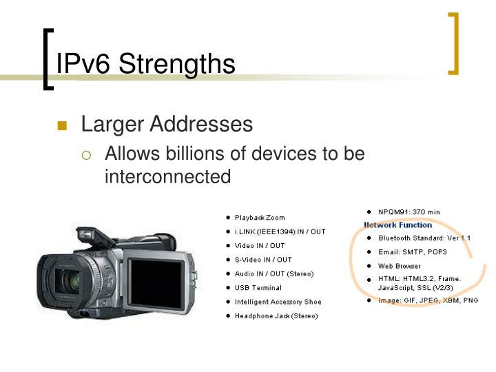 IPv6 Strengths