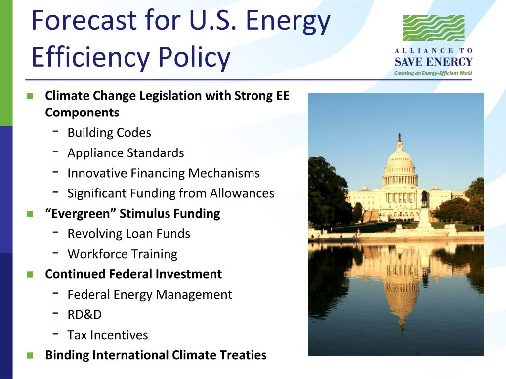 Forecast for U.S. Energy Efficiency Policy